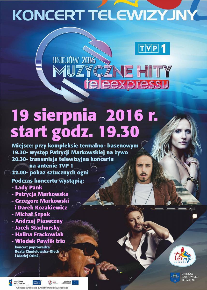 Muzyczne Hity Teleexpressu - Uniejów (2016)