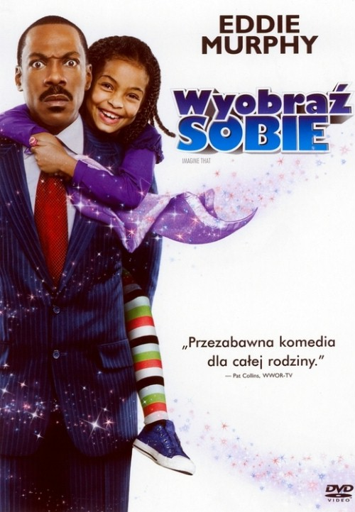 Wyobraź sobie / Imagine That