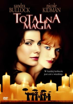 Totalna magia / Practical Magic