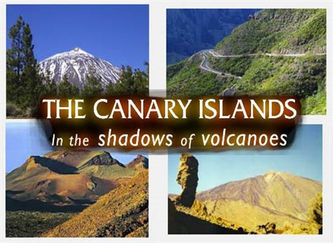 Wyspy Kanaryjskie w cieniu wulkanów / Canary Islands In the Shadows of Volcanoes