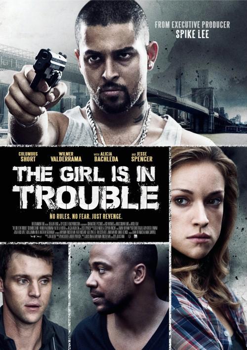 Dziewczyna ma kłopoty / The Girl Is In Trouble