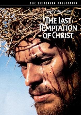 Ostatnie Kuszenie Chrystusa / The Last Temptation of Christ