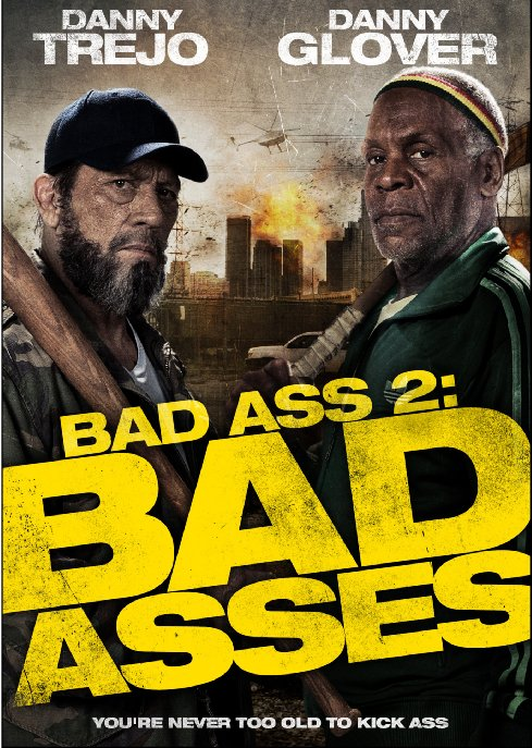 Bad Ass 2: Twardziele / Bad Ass 2: Bad Asses