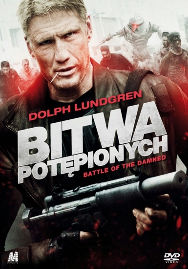 Bitwa potępionych / Battle of the Damned