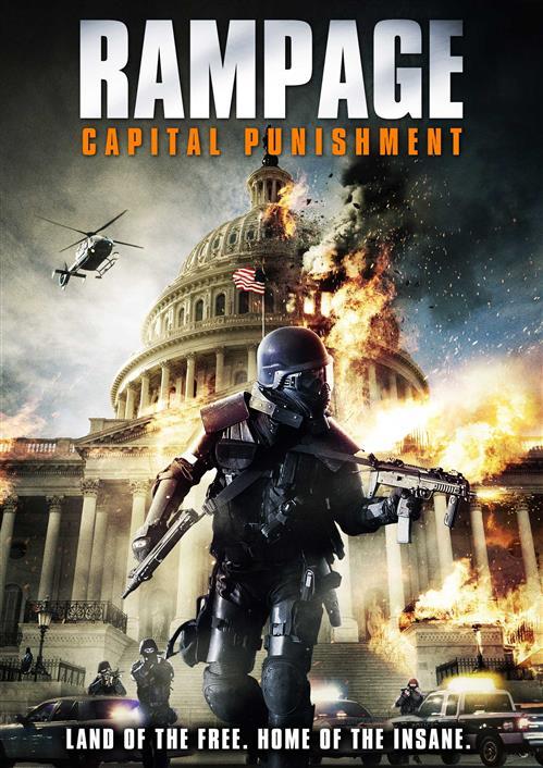 Szał 2 / Rampage 2: Capital Punishment