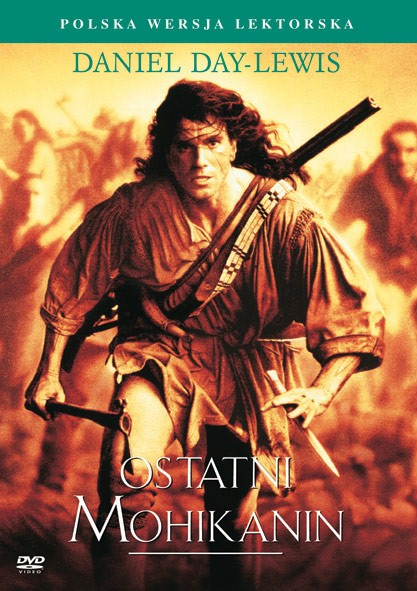 Ostatni Mohikanin / The Last of the Mohicans