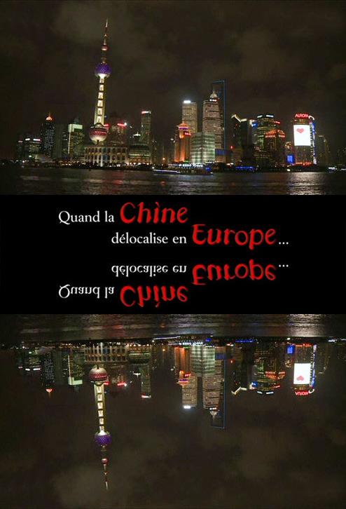 Chiny Ekonomiczna Inwazja na Europę / Quand la Chine delocalise en Europe
