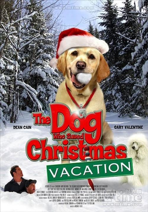 Pies, który uratował ferie / The Dog Who Saved Christmas Vacation