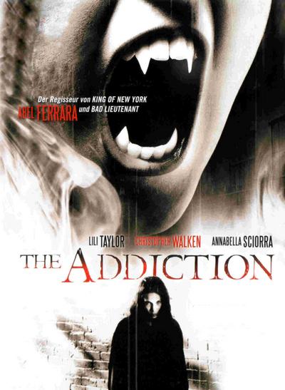 Uzależnienie / The Addiction