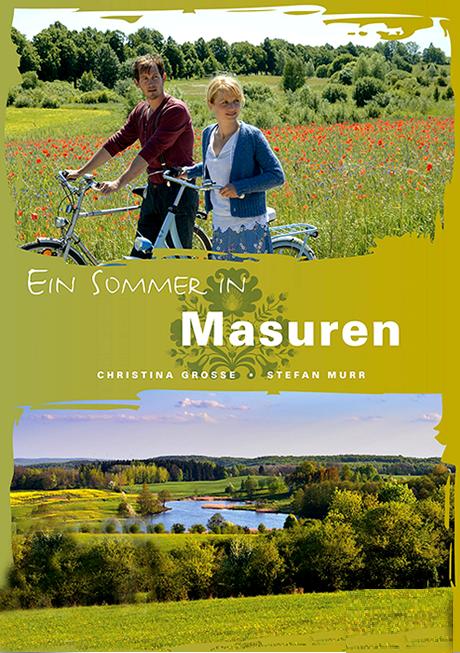 Lato na Mazurach / Ein Sommer in Masuren