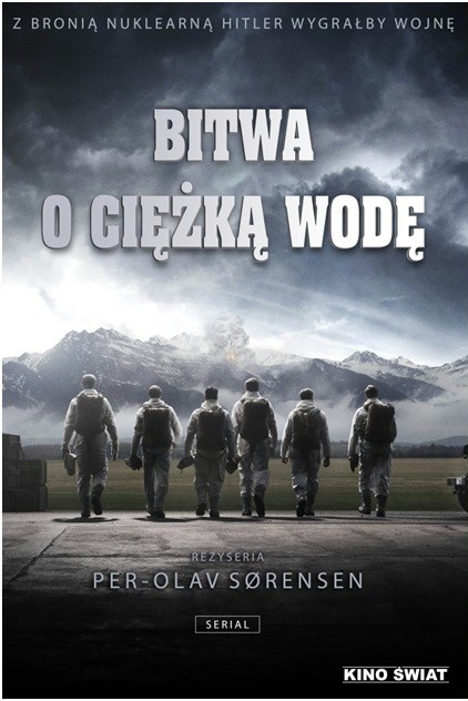 Bitwa o ciężką wodę / The Heavy Water War (Sezon 01)