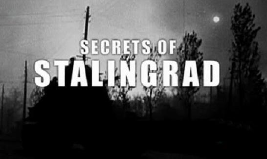 Tajemnice Stalingradu / Secrets of Stalingrad