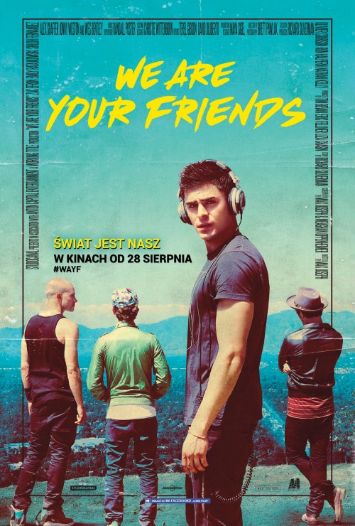 Świat Jest Nasz / We Are Your Friends