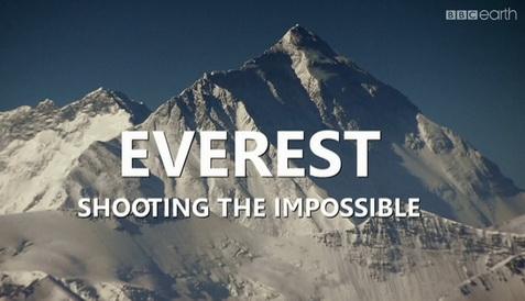 Mount Everest Uchwycić niemożliwe / Everest: Shooting the Impossible