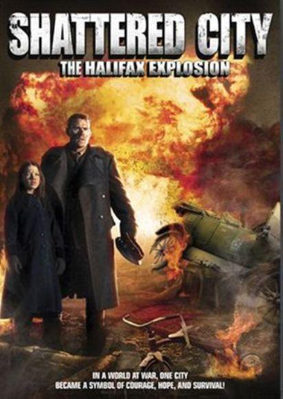 Zdewastowane Miasto / Shattered City: The Halifax Explosion