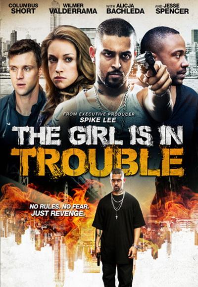 Dziewczyna ma klopoty / The Girl Is In Trouble