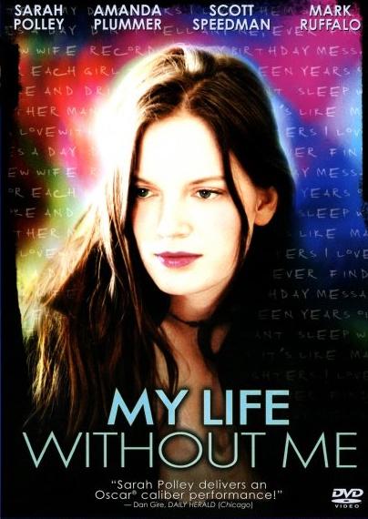 Moje życie beze mnie / My Life Without Me