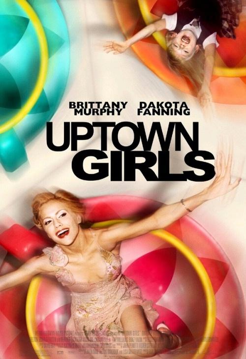 Dziewczyny z wyższych sfer / Uptown Girls