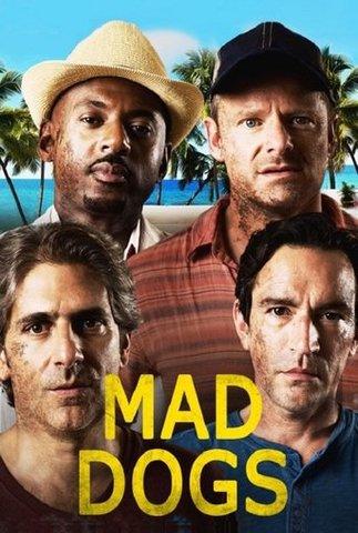 Wściekłe Psy / Mad Dogs (Sezon 1)