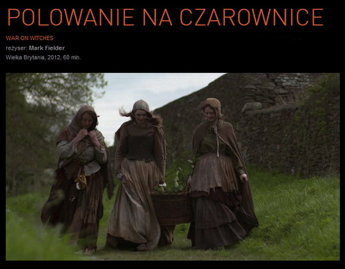 Polowanie na czarownice / War on witche