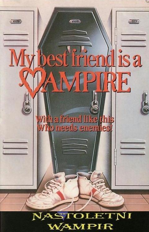 Nastoletni Wampir / My Best Friend Is a Vampire