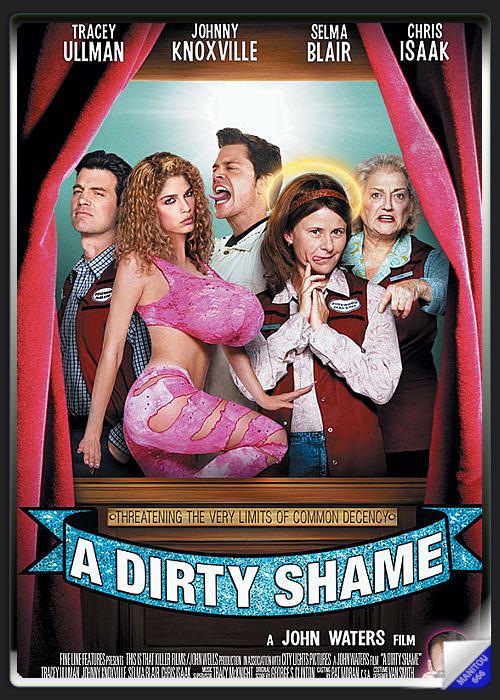 Apetyt na seks / A Dirty Shame