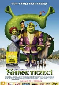 Shrek Trzeci / Shrek the Third