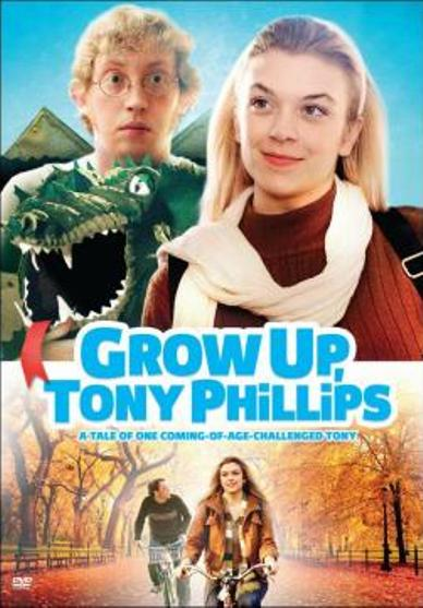 Tony, Dorośnij / Grow Up, Tony Phillips