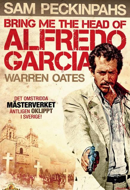 Dajcie mi głowę Alfredo Garcii / Bring Me the Head of Alfredo Garcia