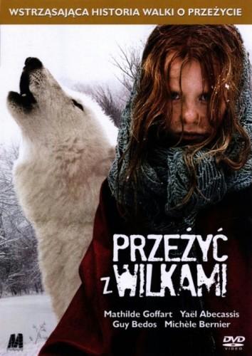 Przeżyć z wilkami / Survivre avec les loups