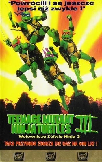 Wojownicze Żółwie Ninja III / Teenage Mutant Ninja Turtles III