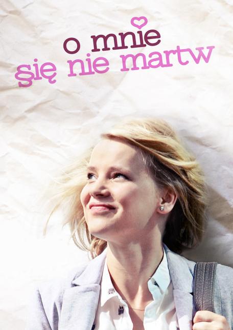 O Mnie Się Nie Martw (Sezon: 04)