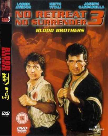 Bez odwrotu 3: Bracia krwi / No Retreat, No Surrender 3: Blood Brothers