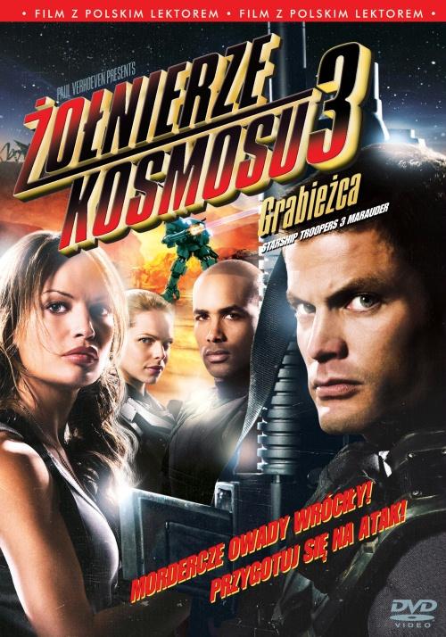 Żołnierze kosmosu 3: Grabieżca / Starship Troopers 3 Marauder