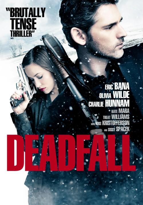 Deadfall. W potrzasku / Deadfall