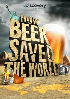 Jak piwo uratowało świat / How Beer Saved the World