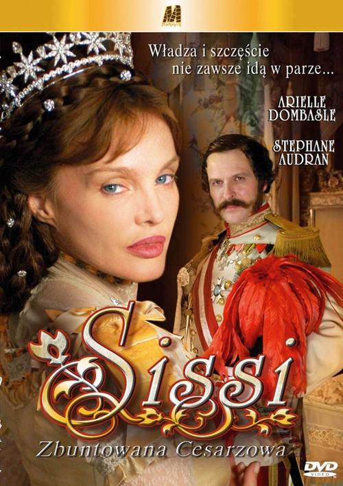 Sissi - zbuntowana cesarzowa / Sissi, l'impératrice rebelle