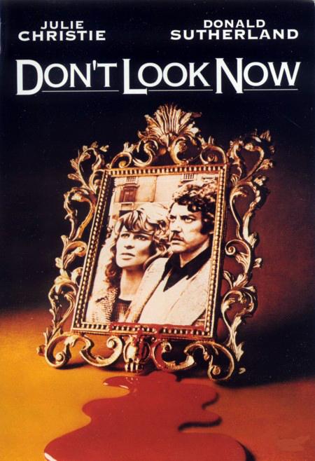 Nie oglądaj się teraz / Don't Look Now