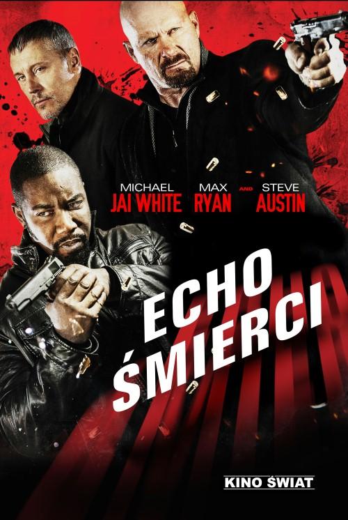 Echo śmierci / Echo Effect / Chain of Command