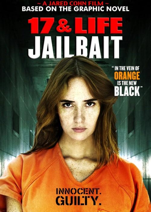17 & Life: Jailbait / Jailbait