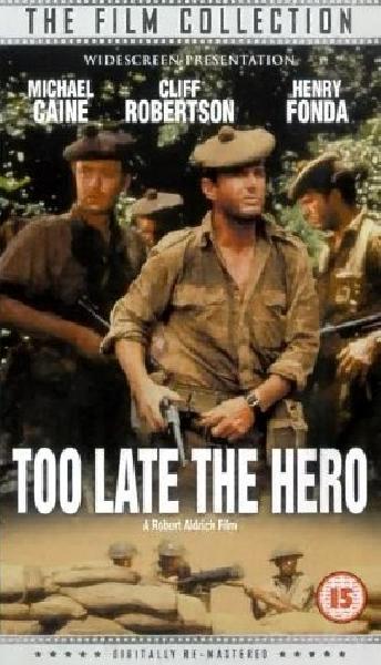 Spóźniony Bohater / Too Late the Hero