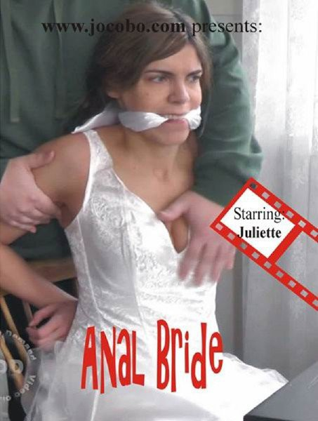 Juliette Captured - Hardcore Anal With Bride