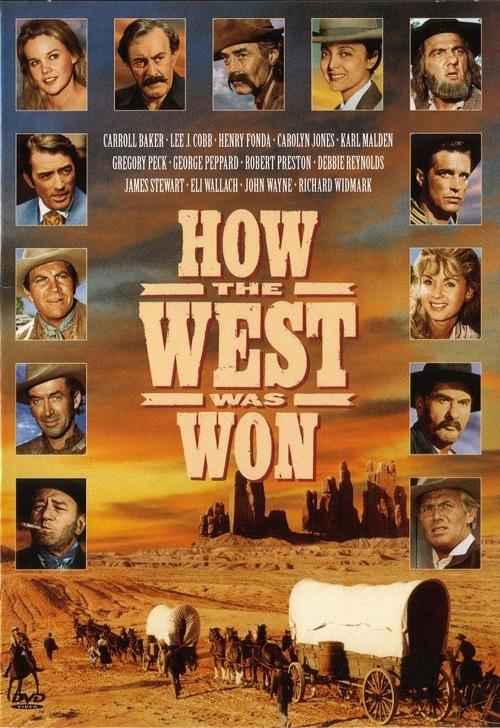 Jak zdobyto Dziki Zachód / How the West Was Won
