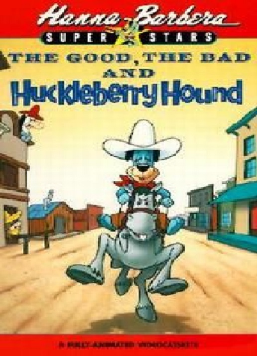 Złych czterech i pies Huckleberry / The Good, the Bad and Huckleberry Hound