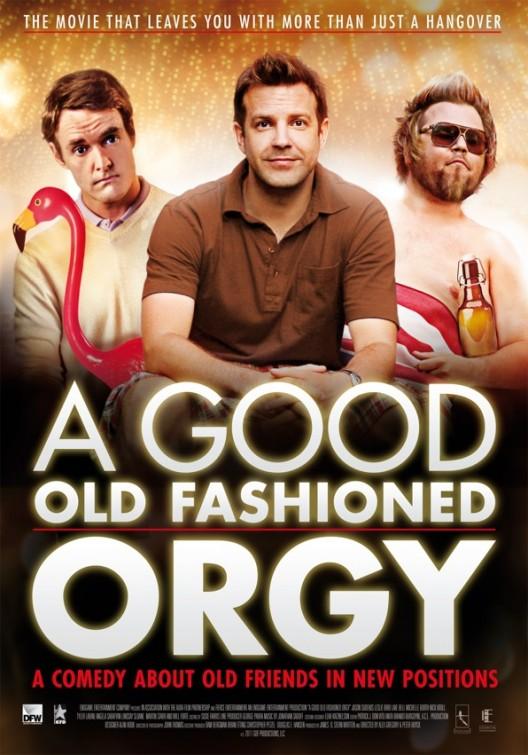 Zróbmy sobie orgię / A Good Old Fashioned Orgy