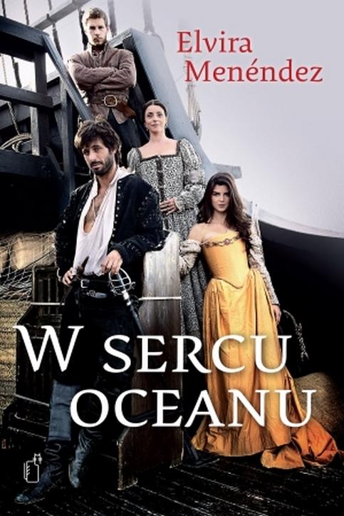 W sercu oceanu / El corazón del océano (Sezon 1)