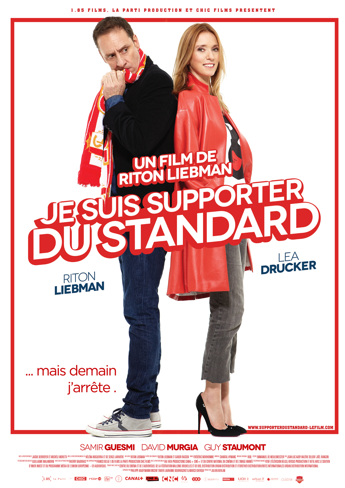 Jestem Kibicem Standardu / Je Suis Supporter Du Standard