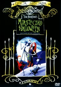 Miasteczko Halloween / The Nightmare Before Christmas