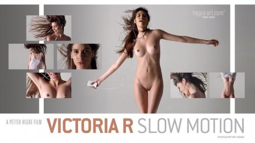 Victoria – Slow Motion