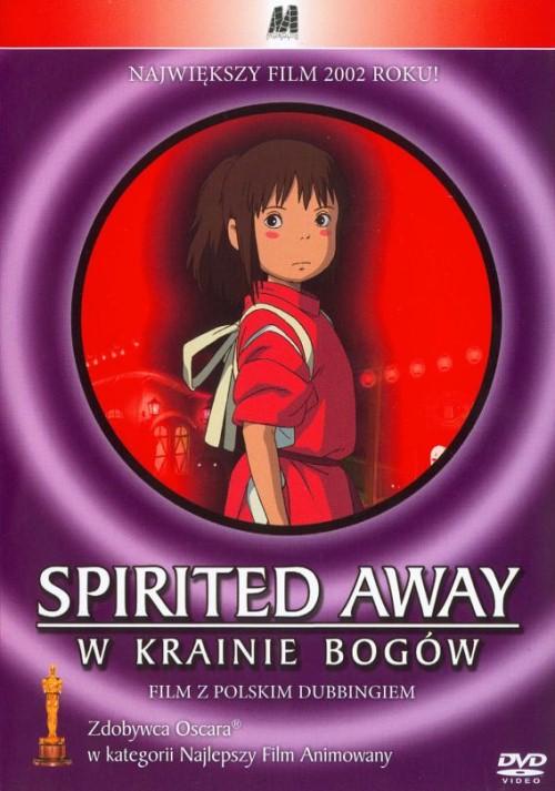 Spirited Away: W Krainie Bogów / Sen to Chihiro no kamikakushi